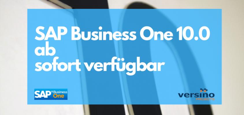 SAP Business One 10.0 für alle verfügbar