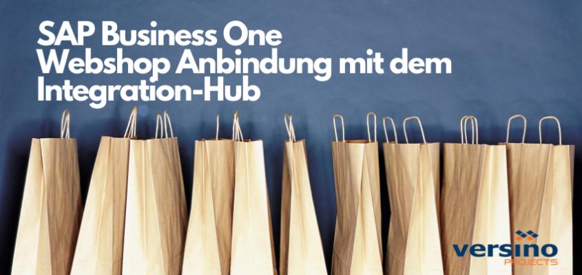 Webshop-Integration mit SAP Business One Integration Hub