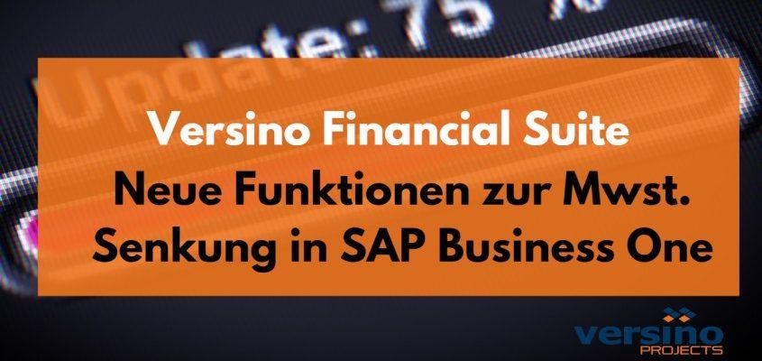 Neue Funktionen zur Mwst. Senkung in SAP Business One