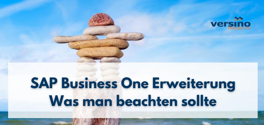 SAP Business One Erweiterung – was man beachten sollte